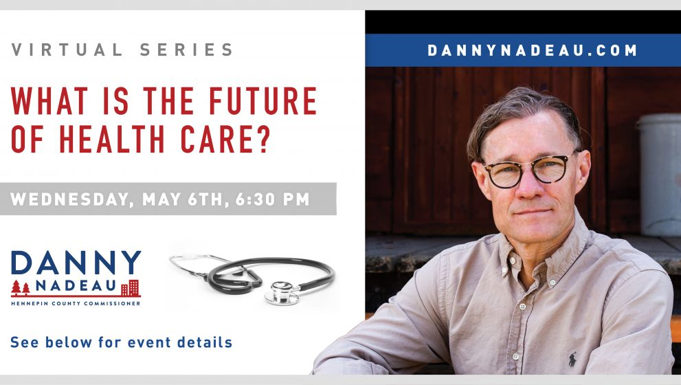 Virtual Series: What is the Future of Healthcare?